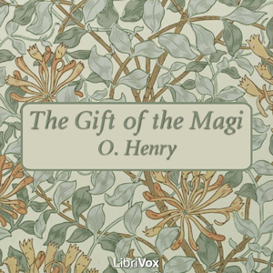 Gift of the Magi, The by Henry, O.