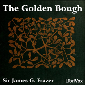 Golden Bough, The by Frazer, James
