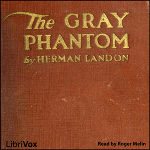Gray Phantom, The by Landon, Herman