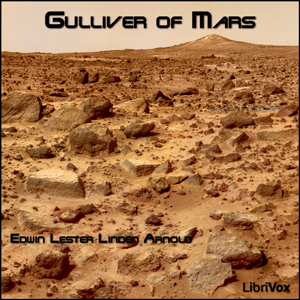 Gulliver of Mars by Arnold, Edwin Lester Linden