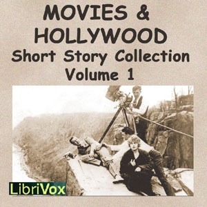 Movies and Hollywood Short Story Collect... by Various