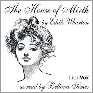 House of Mirth (V2), The by Wharton, Edith