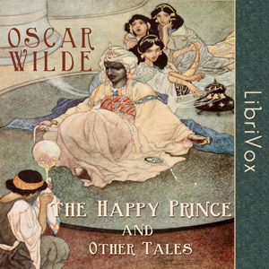 Happy Prince and Other Tales, The by Wilde, Oscar