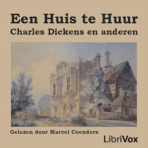 Huis te Huur, Een by Dickens, Charles
