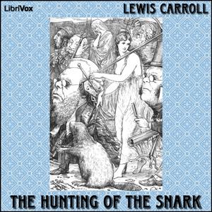 Hunting of the Snark, The (version 2) by Carroll, Lewis