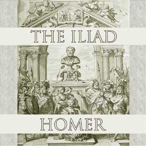 Iliad, The by Homer