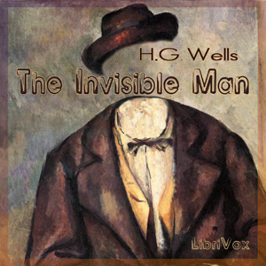 Invisible Man, The by Wells, H. G.