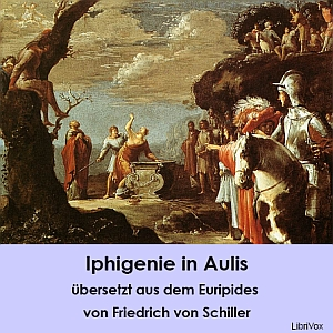 Iphigenie in Aulis by Euripides
