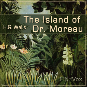 Island of Dr. Moreau, The by Wells, H. G.