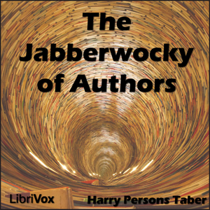 Jabberwocky of Authors, The by Taber, Harry Persons