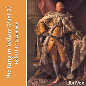 King in Yellow (part 2), The by Chambers, Robert W.