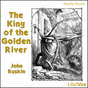 King of the Golden River, The by Ruskin, John