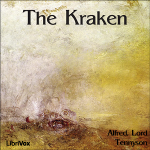 Kraken, The by Tennyson, Alfred, Lord