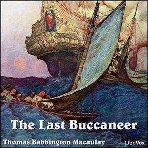 Last Buccaneer, The by Macaulay, Thomas Babington