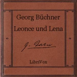 Leonce und Lena by Büchner, Georg