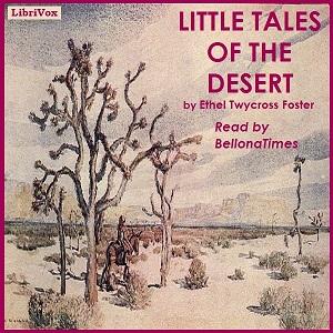 Little Tales of the Desert by Foster, Ethel Twycross