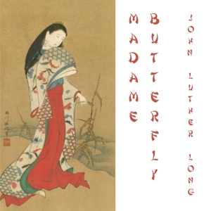 Madame Butterfly by Long, John Luther