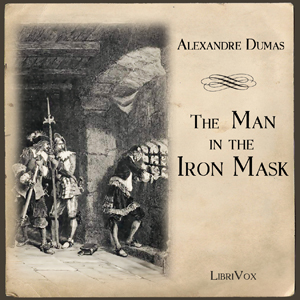 Man in the Iron Mask, The by Dumas, Alexandre