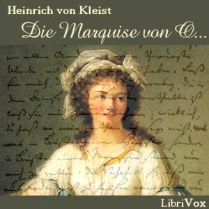 Marquise von O…, Die by Kleist, Heinrich von