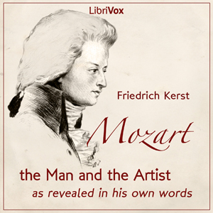Mozart: The Man and the Artist as Reveal... by Kerst, Friedrich