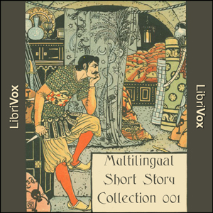 Multilingual Short Story Collection 001 by Various