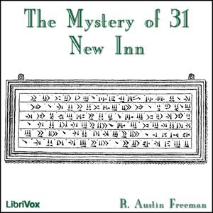 Mystery of 31 New Inn, The by Freeman, R. Austin