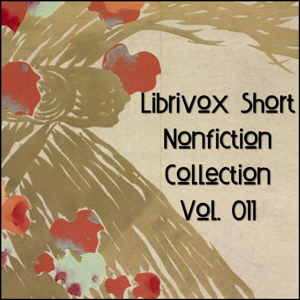Short Nonfiction Collection Vol. 011 by Various