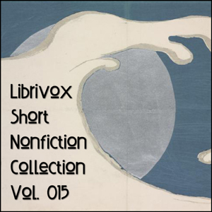 Short Nonfiction Collection Vol. 015 by Various