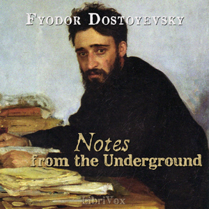 Notes From The Underground (version 2) by Dostoyevsky, Fyodor