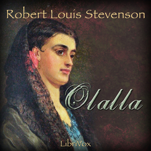 Olalla by Stevenson, Robert Louis