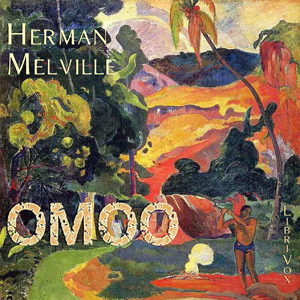 Omoo: A Narrative of Adventures in the S... by Melville, Herman
