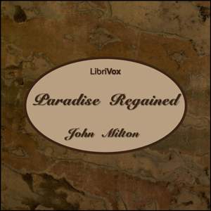 Paradise Regained by Milton, John