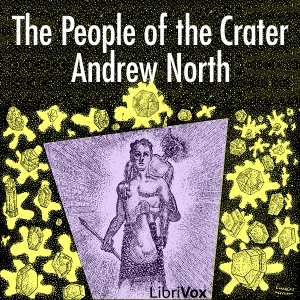 People of the Crater, The by Norton, Andre