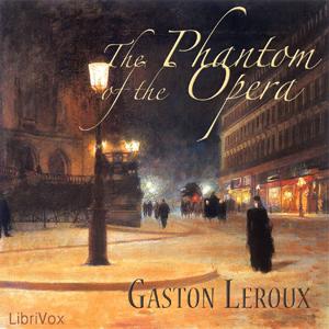 Phantom of the Opera, The (version 2) by Leroux, Gaston