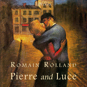 Pierre and Luce by Rolland, Romain