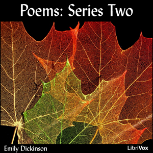 Poems: Series Two by Dickinson, Emily
