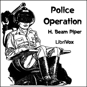 Police Operation by Piper, H. Beam