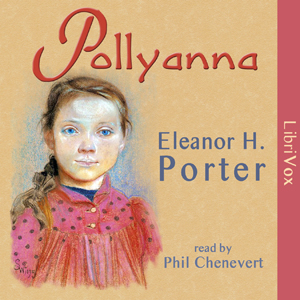 Pollyanna (version 2) by Porter, Eleanor H.