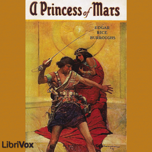 Princess of Mars, A by Burroughs, Edgar Rice