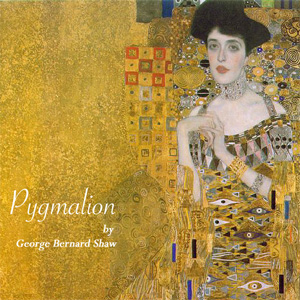 Pygmalion by Shaw, George Bernard