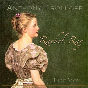 Rachel Ray by Trollope, Anthony