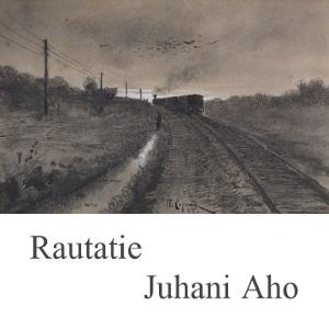 Rautatie : Chapter 01 - Rautatie Volume Chapter 01 - Rautatie by Aho, Juhani