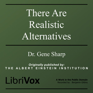 There Are Realistic Alternatives by Sharp, Gene