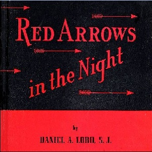 Red Arrows in the Night by Lord, Daniel A.