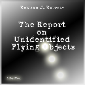 Report on Unidentified Flying Objects, T... by Ruppelt, Edward J.