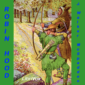 Robin Hood by McSpadden, J. Walker