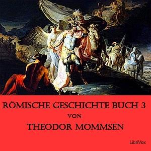 Römische Geschichte Buch 3 by Mommsen, Theodor