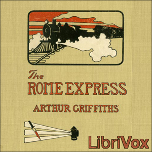 Rome Express, The by Griffiths, Arthur