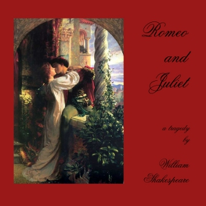 Romeo and Juliet (version 2) by Shakespeare, William