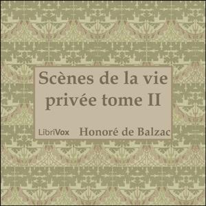 Comédie Humaine, La : 02 - Scènes de la ... by Balzac, Honoré de